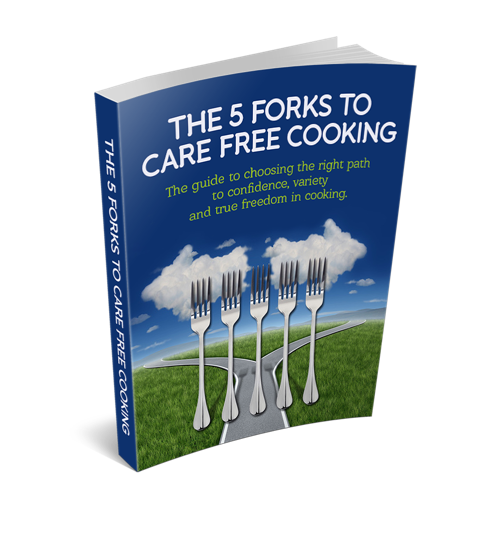 5 Forks to Care Free Cooking Guide